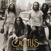 Play & Download Barely Contained: The Studio Sessions by Cactus | Napster