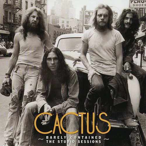 Barely Contained: The Studio Sessions by Cactus