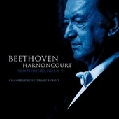 Play & Download Beethoven : Symphonies Nos 1 - 9 by Nikolaus Harnoncourt | Napster