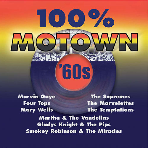 100% Motown - 60s by Various Artists