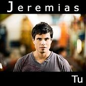 Play & Download Tu by Jeremias | Napster