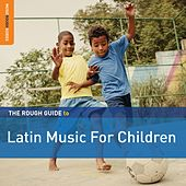 Play & Download Rough Guide To Latin Music For Children (2nd Edition) by Various Artists | Napster