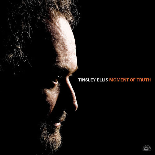 Moment Of Truth by Tinsley Ellis