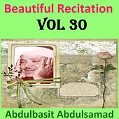 Beautiful Recitation, Vol. 30 (Quran - Coran - Islam) by Abdul Basit Abdul Samad