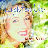 Play & Download Lighten Up by Marie Bellet | Napster