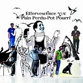 Pain Perdu - Pot Pourri by Various Artists