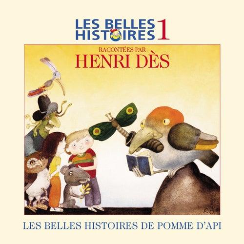 Play & Download Les Belles Histoires De Pomme D'api N°1 by Henri Dès | Napster