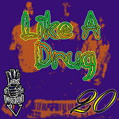Play & Download Like a Drug (feat. RedMan) by Lords of the Underground | Napster