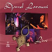 Play & Download Live by Djamel Laroussi | Napster