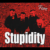 Play & Download Fore by Stupidity | Napster