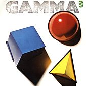 Play & Download Gamma 3 by Gamma | Napster