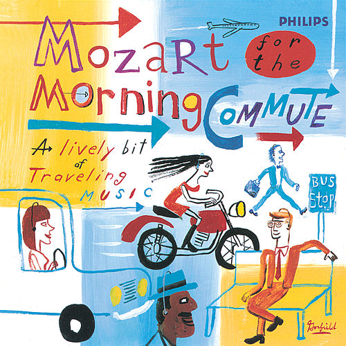 Mozart for the Morning Commute by Various Artists