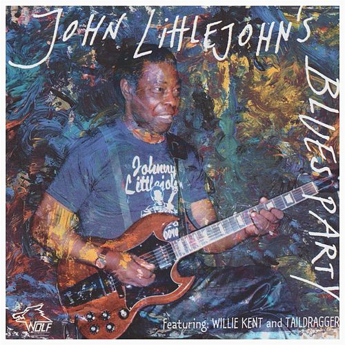 Play & Download Chicago Blues Session, Vol. 13 by John Littlejohn | Napster