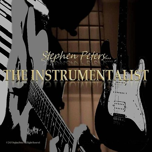 Play & Download The Instrumentalist by Stephen Peters | Napster
