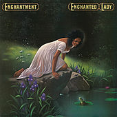 Play & Download Enchanted Lady (Bonus Track Version) by Enchantment | Napster