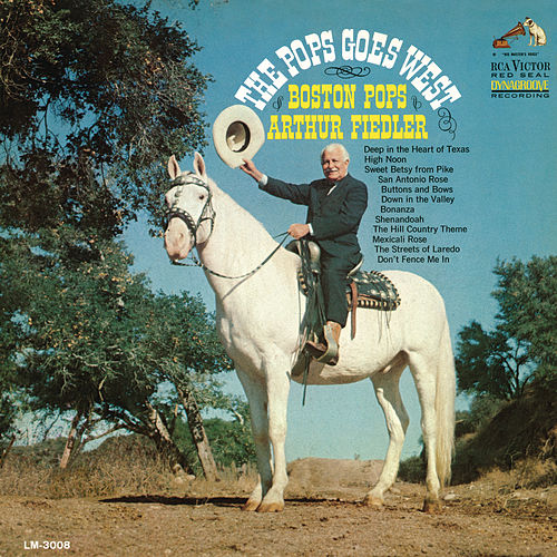 Play & Download Pops Goes West by Arthur Fiedler | Napster
