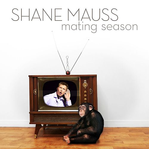 Play & Download Mating Season by Shane Mauss | Napster