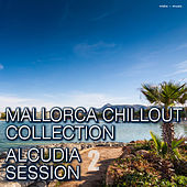 Play & Download Mallorca Chillout Collection – Alcudia Session, Vol. 2 by Various Artists | Napster