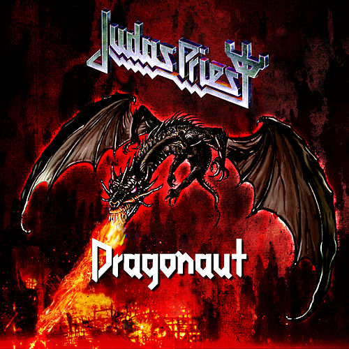 Play & Download Dragonaut by Judas Priest | Napster