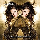 Play & Download Two Headed Monster (Instrumentals) by Collide | Napster