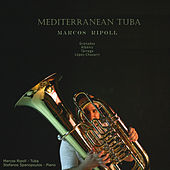 Play & Download Mediterranean Tuba by Marcos Ripoll | Napster