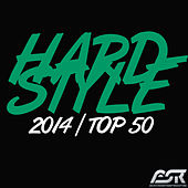 Hardstyle 2014 Top 50 by Various Artists