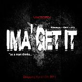 Play & Download Ima Get It by Viktory | Napster