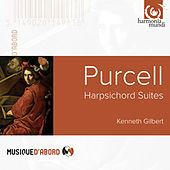 Play & Download Purcell: Harpsichord Suites by Kenneth Gilbert | Napster