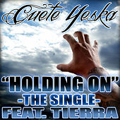 Holding On by Cuete Yeska