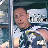 Play & Download Best of Mr. Doctor by Mr. Doctor | Napster