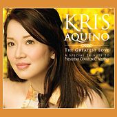 Kris Aquino: The Greatest Love by Various Artists