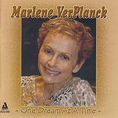 Play & Download One Dream at a Time by Marlene Ver Planck | Napster
