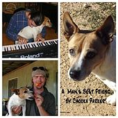 A Man's Best Friend by Chooka Parker