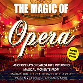 Play & Download Magic of the Opera by Various Artists | Napster