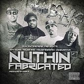 Nuthin Fabricated (feat. Young Robbery, Young Boo & Homewrecka) - Single by San Quinn
