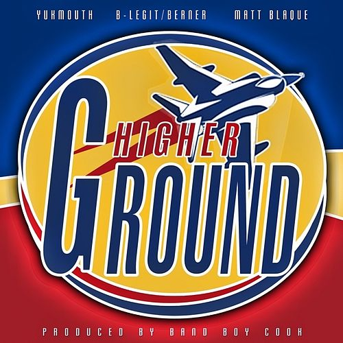 Play & Download Higher Ground - Single by Yukmouth | Napster