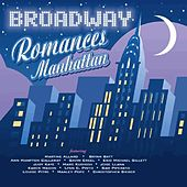 Broadway Romances Manhattan by Various Artists