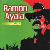 Play & Download Las Clasicas Ramon Ayala by Ramon Ayala   Napster
