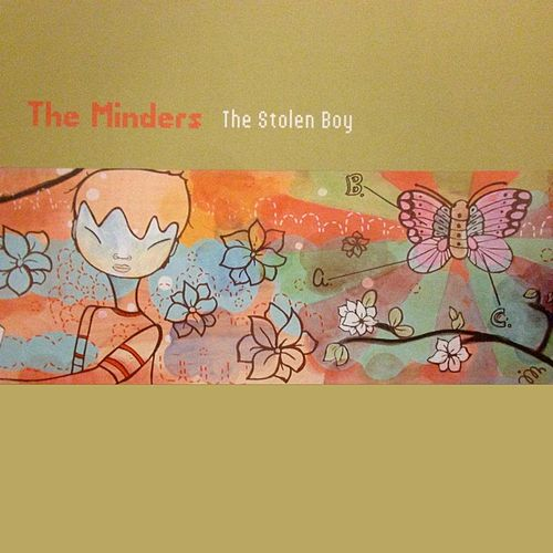 Play & Download The Stolen Boy by Minders | Napster