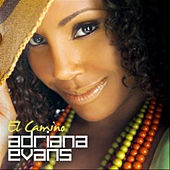 Play & Download El Camino by Adriana Evans | Napster
