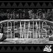 Play & Download Ei8hty Se7en by The Remains | Napster