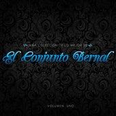 Play & Download Una Coleccion De Lo Mejor De El Conjunto Bernal, Vol.1 by Conjunto Bernal | Napster