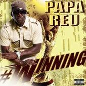 Play & Download Winning by Papa Reu | Napster