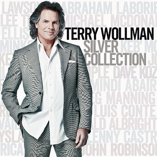 Play & Download Silver Collection by Terry Wollman | Napster