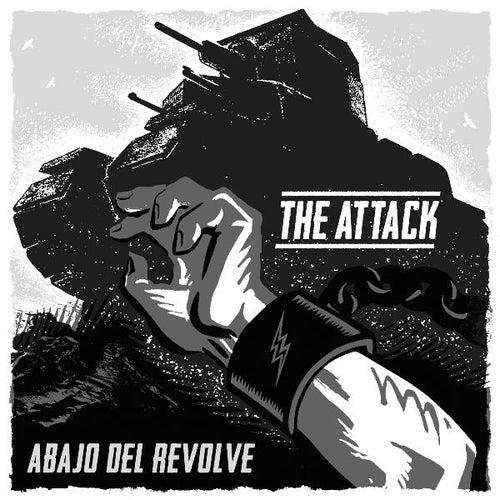 Abajo Del Revolve by The Attack