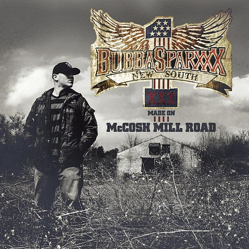 Play & Download Made On McCosh Mill Road by Bubba Sparxxx | Napster
