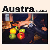 Play & Download Habitat by Austra | Napster