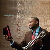 Play & Download Im·pro·vise Never Before Seen by Sean Jones Quartet | Napster