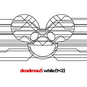 Play & Download While(1<2) by Deadmau5 | Napster