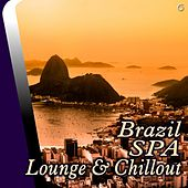 Play & Download Brazil SPA Lounge & Chillout - EP by Various Artists | Napster
